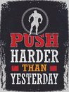 Push harder than yesterday gym motivation poster with the quote Stock Photos