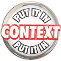 Put It In Context 3d Words Button Understand Meaning Royalty Free Stock Photo