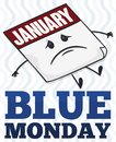 Sad Calendar Remembering the Unhappiness Blue Monday Date, Vector Illustration Royalty Free Stock Photo