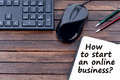 Question How to start an online business