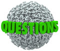 Questions word question mark ball asking for answers the on a or sphere of marks to ask help support or assistance with a problem Royalty Free Stock Image