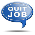 Quit job quitting work for career move resign from and getting unemployed or Royalty Free Stock Image