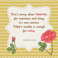 Quote from bible don t worry about tomorrow Royalty Free Stock Image