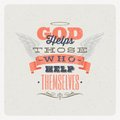 Quote typographical design god helps those who help themselves Stock Photography