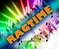 Ragtime Music Means Sound Tracks And Harmonies Royalty Free Stock Photo