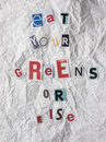 Ransom note with dietry warning carrying the text eat your greens or else health concepts Royalty Free Stock Photos