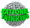 Rational thinking d words reasonable sensible thought on a ball or sphere of letters to illustrate intelligent and in solving a Stock Image