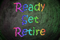 Ready set retire concept text Stock Images