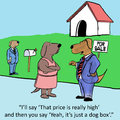 Real estate i ll say that price is really high and then you say yeah it s just a dog box Stock Images