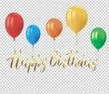 Realistic colorful balloons with reflects and the golden inscription HAPPY BIRTHDAY on transparent background. Festive decor eleme