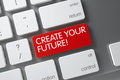 Red Create Your Future Key on Keyboard. 3D. Royalty Free Stock Photo