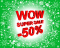 Red and green sale poster with WOW SUPER SALE MINUS 50 PERCENT text. Advertising banner