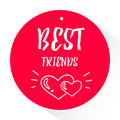 Red sticker with lettering text Best friends and silhouette two hearts with rays. Vector