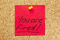Red sticky note 'You are Fired!' Stock Photos