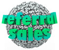 Referral sales words money dollar sign sphere ball on a or of signs and symbols to illustrate increased business from word of Royalty Free Stock Image