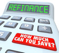 Refinance calculator how much can you save mortgage payment the word on the display of a digital with a big red button reading on Royalty Free Stock Photo