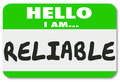 Reliable name tag sticker dependable worker team member person hello i am words on a or to illustrate or communicate your Royalty Free Stock Photography