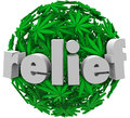 Relief medical marijuana comfort prescribe treatment the word on a ball or sphere of green leaves to illustrate prescription to Stock Image