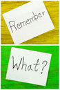 Remember and what written on two sticky notes see my other works in portfolio Stock Image