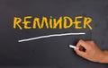 Reminder concept on blackboard background Stock Photo