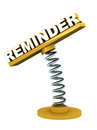 Reminder word on a spring loaded model concept of time bound alarm Stock Photography