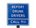Report Drunk Drivers Sign Stock Photo