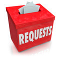 Requests suggestion box wants desires submit ideas the word on a for collecting on your and needs Stock Images