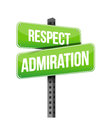 Respect admiration road sign illustration design over a white background Stock Photo