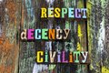Picture : Respect decency civility trust honesty integrity typography phrase up