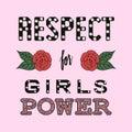Respect girl power fashion slogan. sketch.