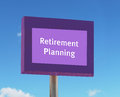 Retirement planning sign with blue sky background Royalty Free Stock Photography