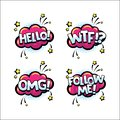 Retro comic speech bubbles set with text expression HELLO, WTF, OMG, FOLLOW ME. Words for comics, blogging, streaming