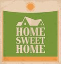 Retro poster design vintage home sweet home on old paper texture sign template Stock Photography