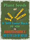 Retro vintage motivational quote poster vector illustration plant seeds of happiness success hope love it will come back to you in Stock Image
