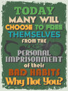 Retro vintage motivational quote poster vector illustration today many will choose to free themselves from the personal Royalty Free Stock Photos