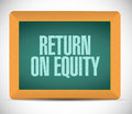 Return on equity board sign concept illustration design over a white background Stock Photo
