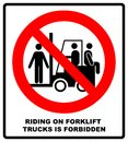 Riding on forklift trucks is forbidden symbol. Occupational Safety and Health Signs. Do not ride on forklift. Vector illustration