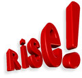 Rise !!!