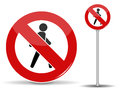 Road sign Pedestrian traffic is prohibited. Red circle with crossed out man. Vector Illustration.