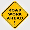 Road Work Ahead Sign isolated on white background. Vector illustration