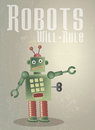Robots rule a retro styled poster based on a retro theme featuring a green robot set on a grunge style background with applied Stock Images