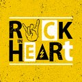 Rock poster. Rock in heart sign.Rock Slogan graphic for t shirt Royalty Free Stock Photo