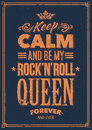 Rock queen typography keep calm and be my n roll grunge poster vector art Stock Photography