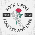Rock and roll grunge typography for t-shirt with rose flower in skeleton hand. Fashion vintage print for apparel with slogan.