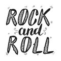 Rock and roll. Hand drawn lettering phrase isolated on white bac