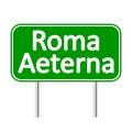 Roma Aeterna road sign.