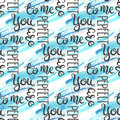 Romantic quote seamless pattern. Love text for valentine day. Greeting card design. Watercolor background  on Royalty Free Stock Photo