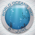 Round Button with Marine View for World Oceans Day, Vector Illustration