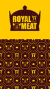 Royal Meat. Excellent Tasty Be...
