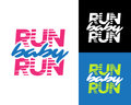 `Run baby run` Sport running typography, t-shirt apparel graphics, vectors. Isolated vector illustration.